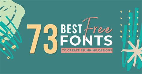best free fonts for designers 73 best free fonts to create stunning designs easil