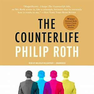 The Counterlife  Audiobook by Philip Roth