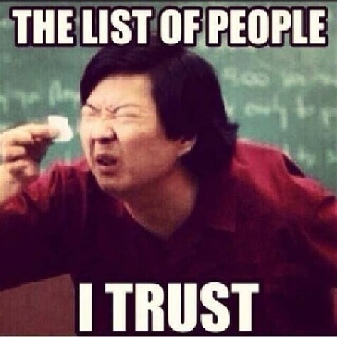 No Trust Meme - pin honesty and integrity quotes on pinterest quotes