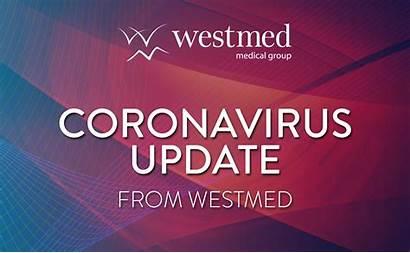 Coronavirus Update Covid Updates Westmed Latest