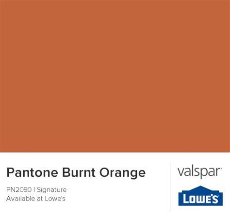 pantone burnt orange from valspar paint colors