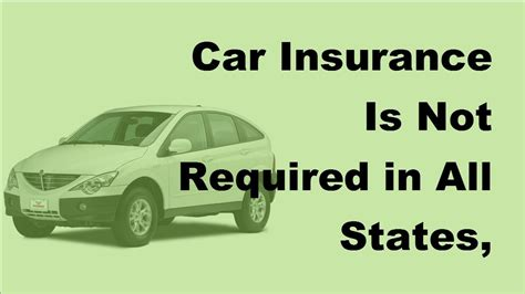 2017 Car Insurance Is Not Required In All States