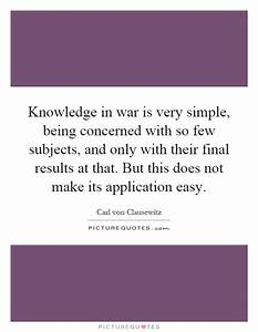 Knowledge in wa... War Result Quotes