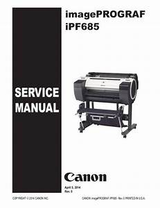 Canon Imageprograf Ipf685 Large Format Printer Service