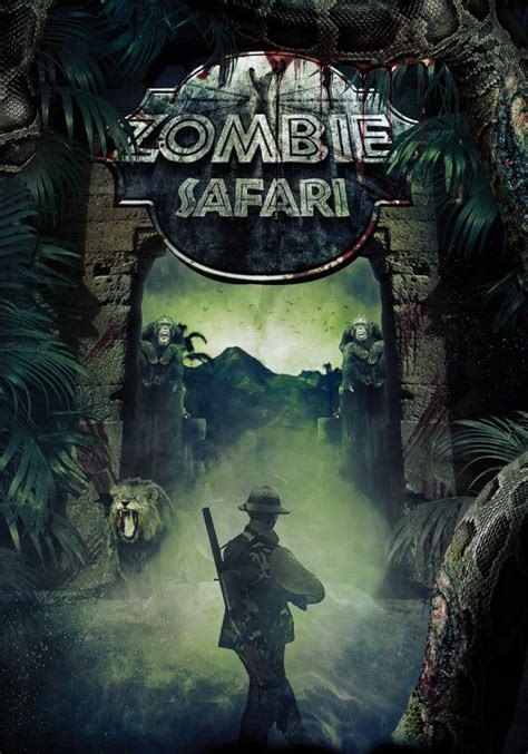 zombie safari park undead movie movies jurassic horror dead zombies upcoming walking poster posters robot giant theme bloody meets ever