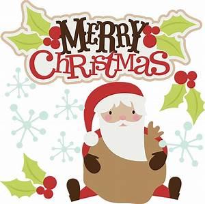 Merry Christmas SVG christmas clipart santa svg santa ...