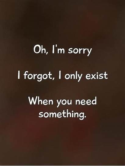 Emotional Blackmail Quotes Unappreciated Sorry Need Quote