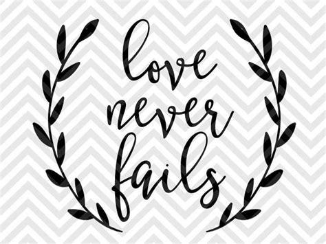 love  fails bible verse svg  dxf cut file png