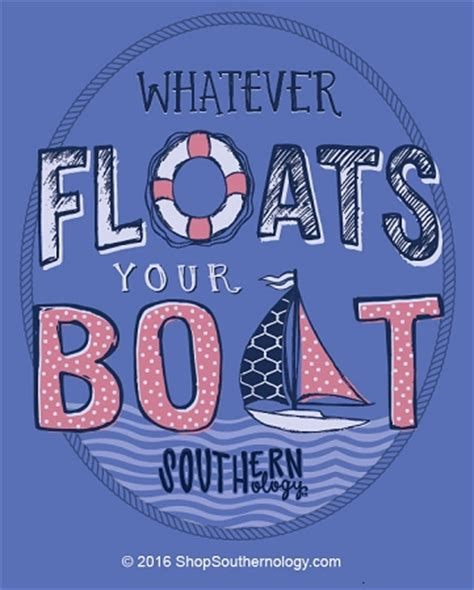 Floats Your Boat by Whatever Floats Your Boat Southernology