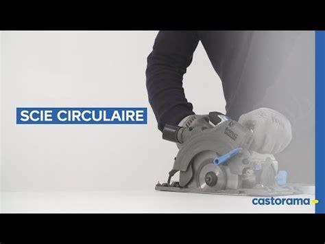 scie à onglet castorama comment utiliser une scie circulaire castorama