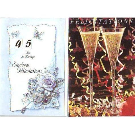 anniversaire de mariage 45 ans carte 2 cartes felicitations et 45 ans de mariage motif coupe