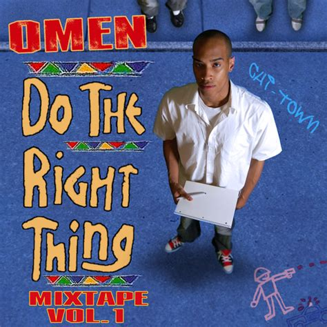 do the right thing mixtape by omen hosted by joycelynn23