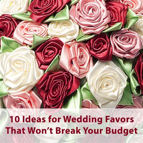creating wedding favors on a budget to help you save for