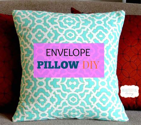 envelope pillow cover envelope pillow diy beauteeful living