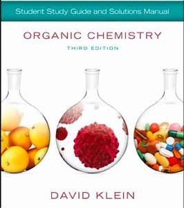 Student Study Guide And Solutions Manual 3e For Organic