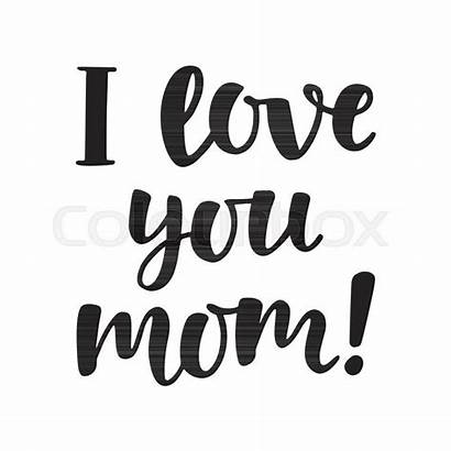 Mom Calligraphy Vector Mothers Lettering Cards Gift