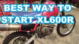 Best Way To Start Honda Xl600r 1983