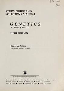 Study Guide And Solutions Manual  Genetics By Peter J