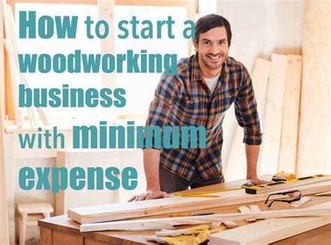 tips  start  woodworking business   budget