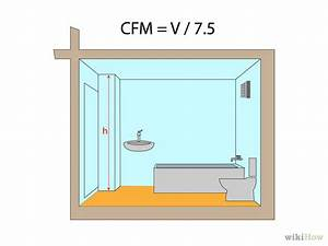 How to calculate cfm for bathroom fan 5 steps with pictures for How many cfm for bathroom fan