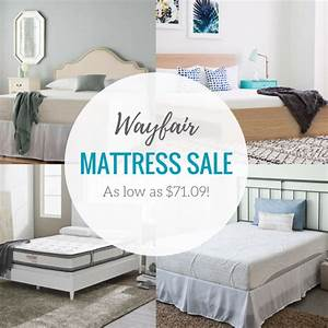Wayfair Mattress Sale As Low As 7109 Lots Of Great Options