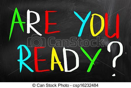 Are you ready concept.