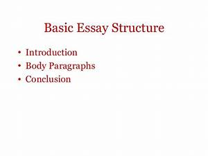 Proposal Essay Examples Essay About Bullying Introduction Body Conclusions Sample Essay Thesis also National Honor Society High School Essay Essay Introduction Body Conclusion Argument Essay Ideas Essay  Comparison Contrast Essay Example Paper