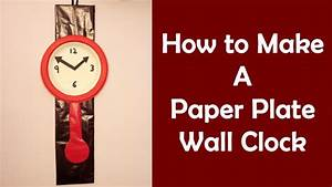 Easy craft ideas for kids 8 make wall clock from paper for How to make a wall clock with pictures