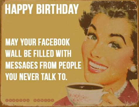 Birthday Facebook Meme - the 101 best birthday quotes curated quotes
