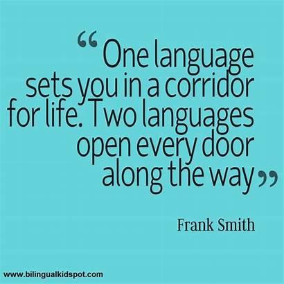 Quotes Quote Frank Bilingual Language Smith Education