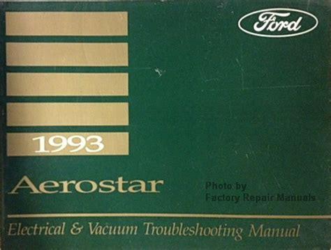 electric and cars manual 1993 ford aerostar parental controls 1993 ford aerostar electrical vacuum troubleshooting manual factory repair manuals