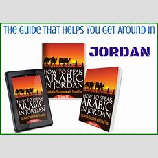 How To Speak Jordanian Arabic  The Most Important Jordanian Arabic Phrases