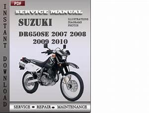Suzuki Dr650se 2007 2008 2009 2010 Factory Service Repair