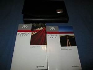2017 Toyota Corolla Owners Manual Set W   Case New Le Se Xse Xle L