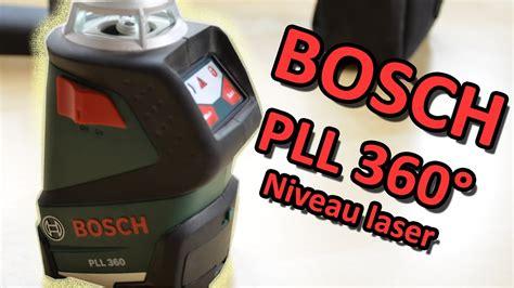 niveau laser bosch pll 360 bosch pll 360 176 niveau laser automatique pr 233 sentation