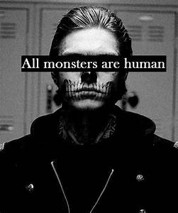 Evan Peters Ame... Monster Human Quotes