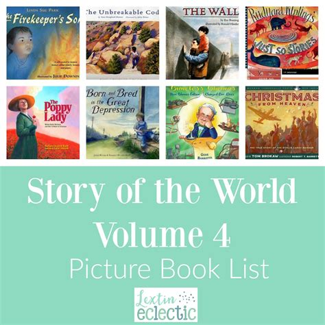 Story of the World Volume 4 Book List Lextin Eclectic