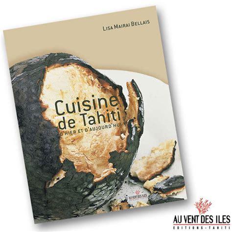 cuisine plus tahiti livres et ouvrages de tahiti la boutique du monoi