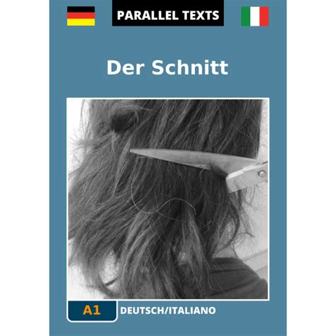 Testo In Tedesco Testo Tedesco Italiano Der Schnitt A1 Easyreaders Org