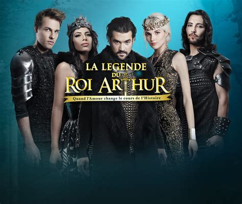 « La Légende Du Roi Arthur » Au Palais Des Congrès De Paris  Grandiose Et Envoûtant