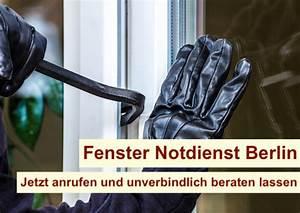 Fenster Reparatur Berlin : fenster notdienst berlin fenster notfallreparatur berlin ~ Frokenaadalensverden.com Haus und Dekorationen