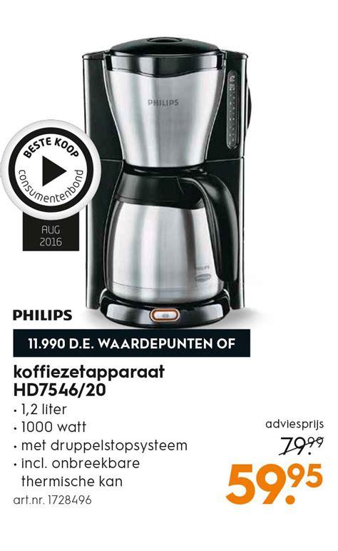 Philips Koffiezetapparaat Hd7546 by Philips Koffiezetapparaat Hd7546 20 Aanbieding Bij Blokker