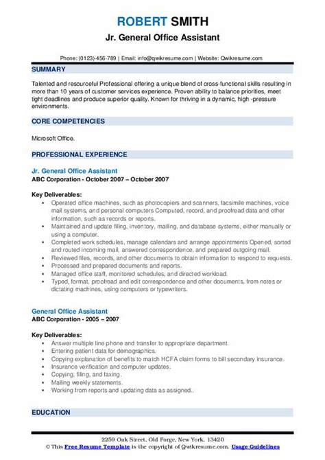 A second or third language can be important in some cases, too. General Office Assistant Resume Samples | QwikResume
