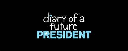 Diary Future President Disney Returns Second Season