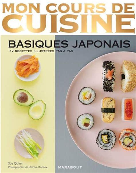 cours de cuisine bretagne mon cours de cuisine basiques japonais traduction