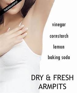 Keep Armpits Dry Ways To Stop Sweat And Odor Great