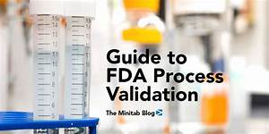 process validation tools for clinical approval an exle