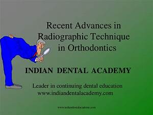 Recent Advances In Radiographic Technique Certified Fixed