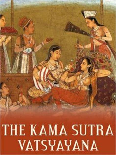 The Kama Sutra By Vatsyayana  2940013842175  Nook Book