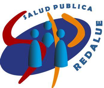 redalue salud pública coordinadora dra nuria rodríguez